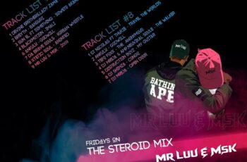Mr Luu & MSK - Tru FM Steroid Mix Week 7/8