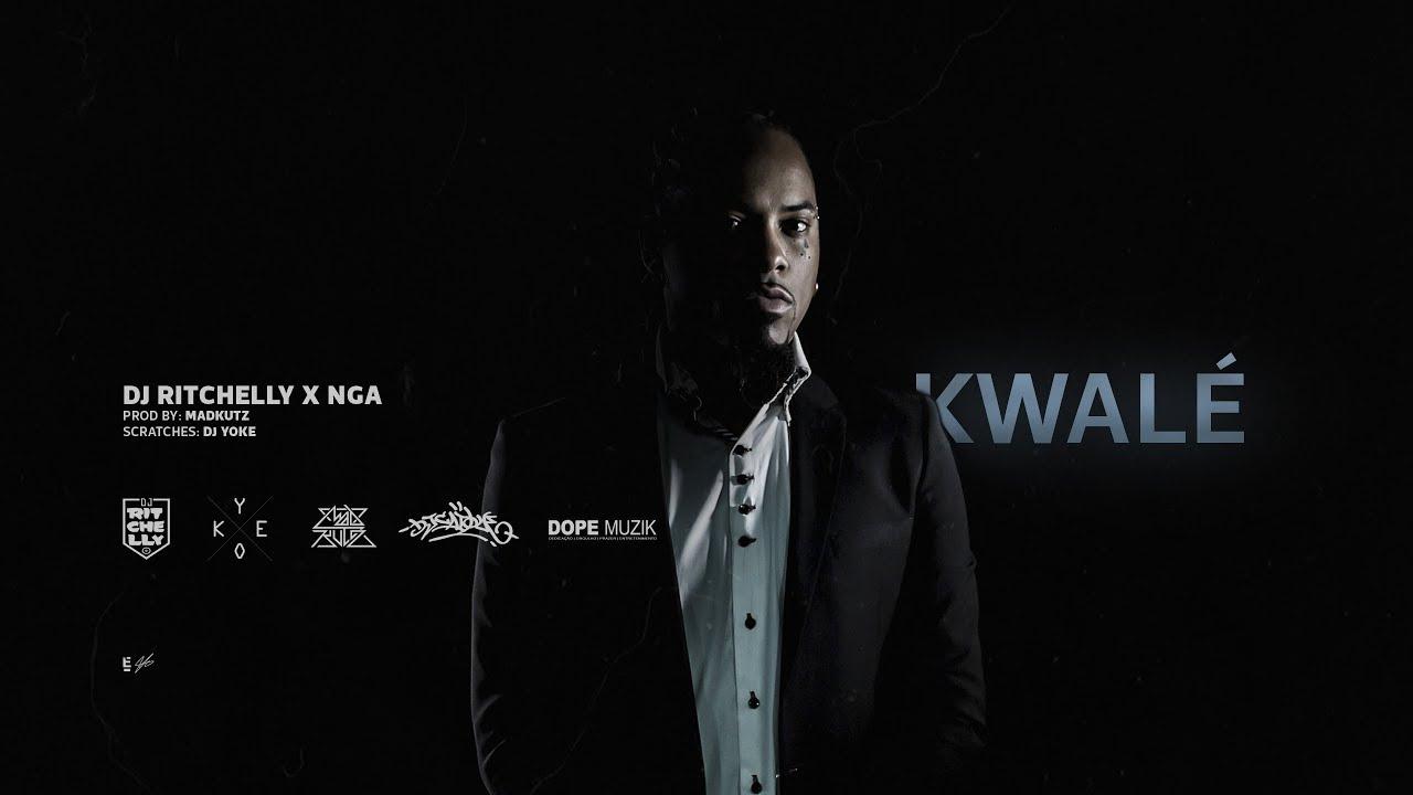Dj Ritchelly X NGA - Kwalé [Prod: Madkutz]