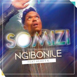 Somizi - Ngibonile (feat. Heavy K) 2017