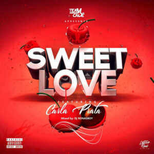 Team Cadê - Sweet Love (feat. Carla Prata) 2017