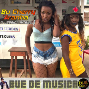 Bu Cherry - Aranha (ft. Jéssica Pitbull) 2017