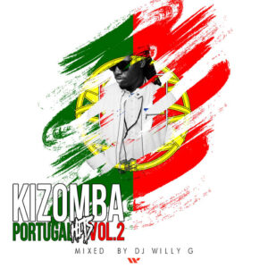 DJ Willy G - Kizomba Hits Portugal Vol.2