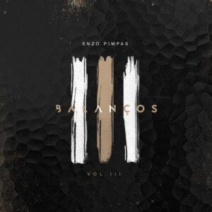 Dj Enzo Pimpas - Balanços Vol.3 (Kizomba Mix) 2017