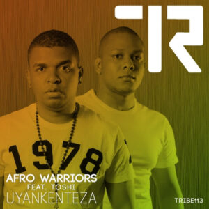 Afro Warrios feat. Toshi - Uyankenteza (Argento Dust Remix)