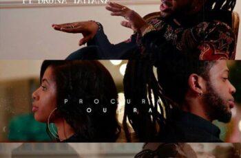 Jay Oliver - Procura Outra (feat. Bruna Tatiana) 2018