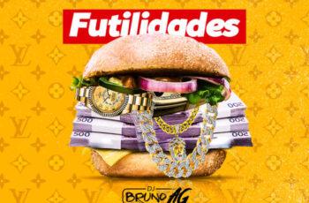 Dj Bruno AG - Futilidades (feat. Preto Show, Biura & Mauro Pastrana) 2018