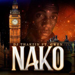 Dj Thakzin feat. Gwen - Nako (Afro House) 2018