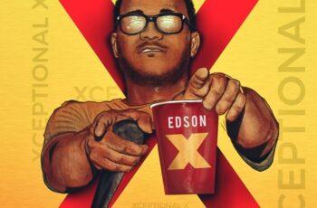 Edson X - Xceptional X (EP) 2018