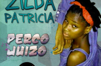 Zilda Patricia - Perco Juízo (Guetho Zouk) 2018