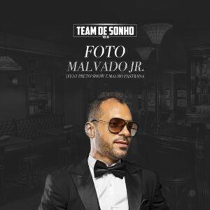 Dj Malvado Jr. feat. Preto Show & Mauro Pastrana - Foto