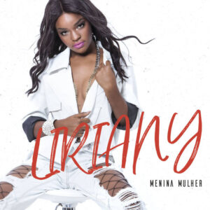 Liriany - Menina Mulher (Álbum) 2018