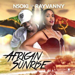 Nsoki feat. Rayvanny - African Sunrise