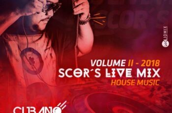 Dj Cubano - ScobarScor's Live Mix Vol. II