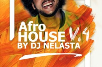 DJ Nelasta - Afro House Mix Vol. 4