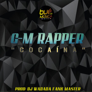 G-M RAPPER - COCAINA