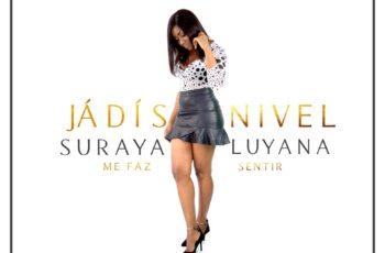 Suraya Luyana - Me Faz Sentir
