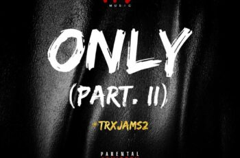 TRX Music - Only (Part. II)