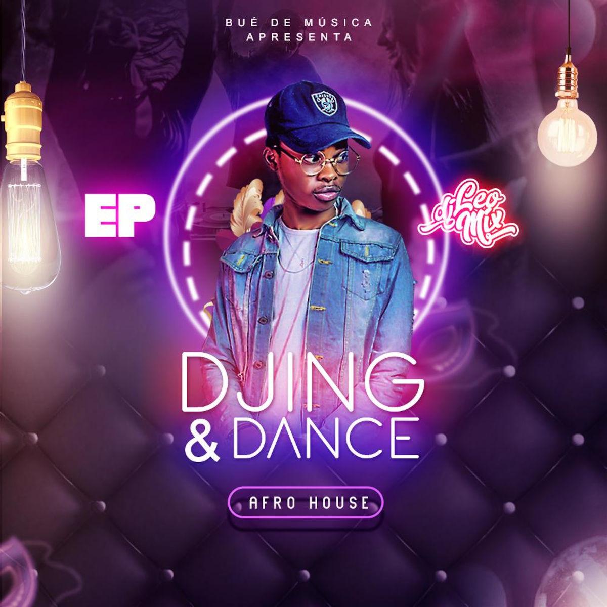 DJ Léo Mix - Djing & Dance EP • Download MP3